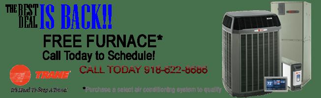 Trane Free Furnace Promotion 2019 , custom services, tulsa trane dealer, find a trane dealer tulsa, broken arrow, free furnace, trane ac, train dealer,